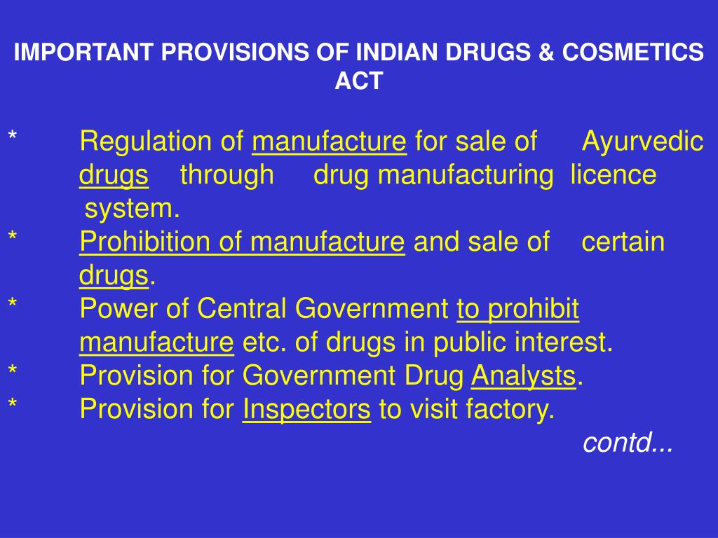 IMPORTANT PROVISIONS OF INDIAN DRUGS & COSMETICS ACT