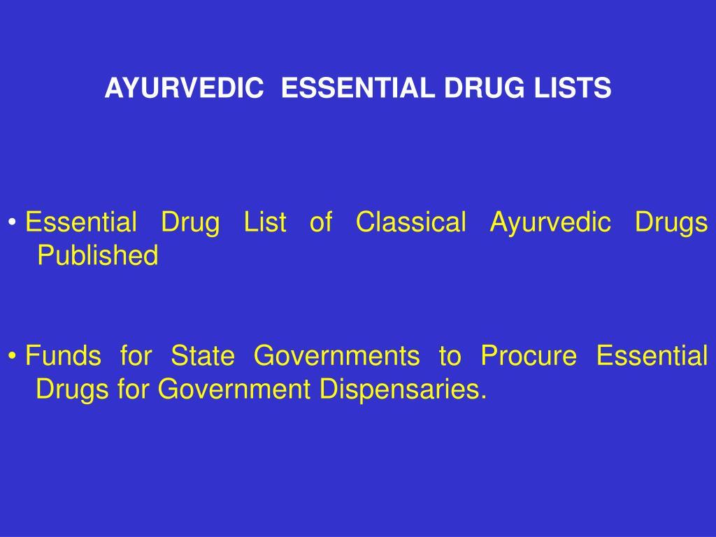 AYURVEDIC  ESSENTIAL DRUG LISTS