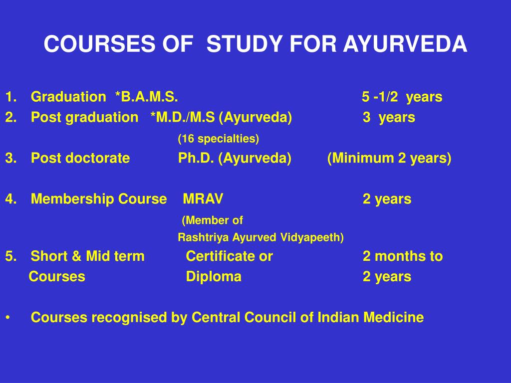 COURSES OF  STUDY FOR AYURVEDA