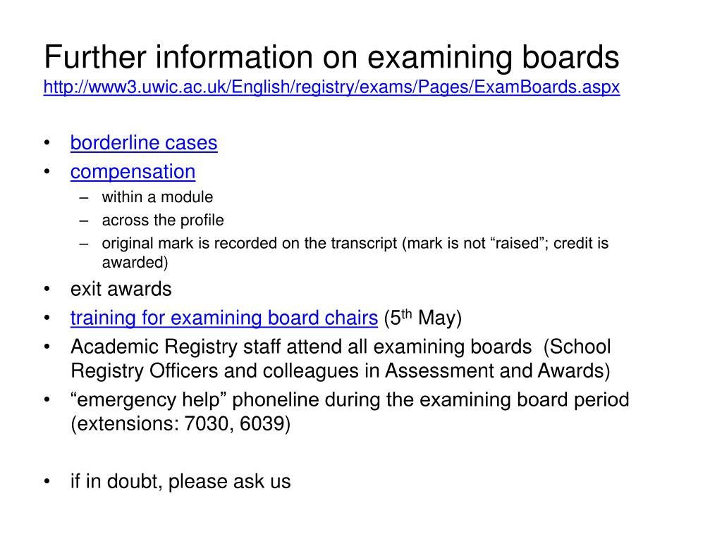 Further information on examining boards