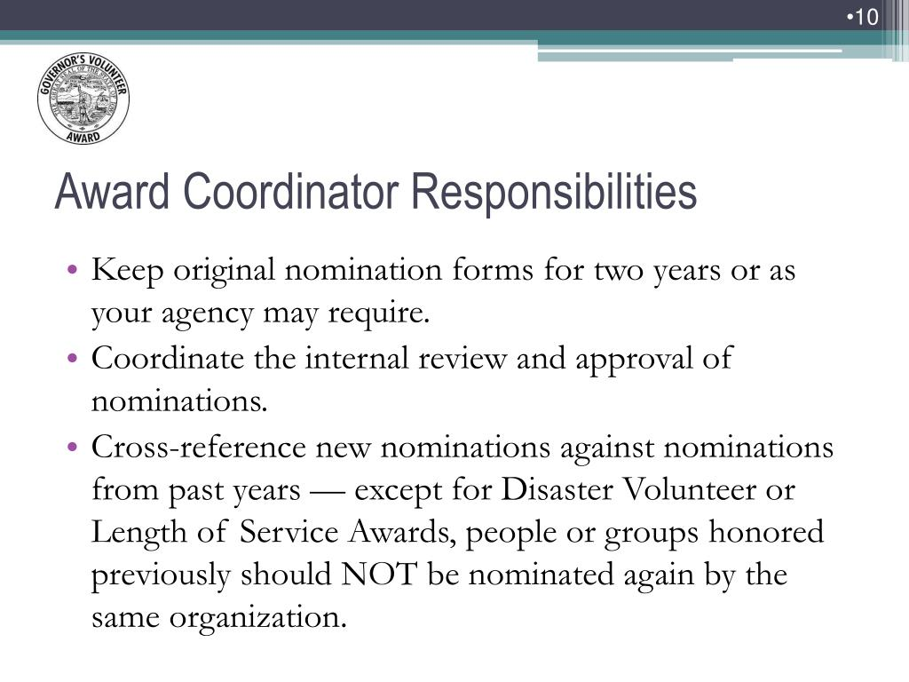 Keep original nomination forms for two years or as your agency may require.