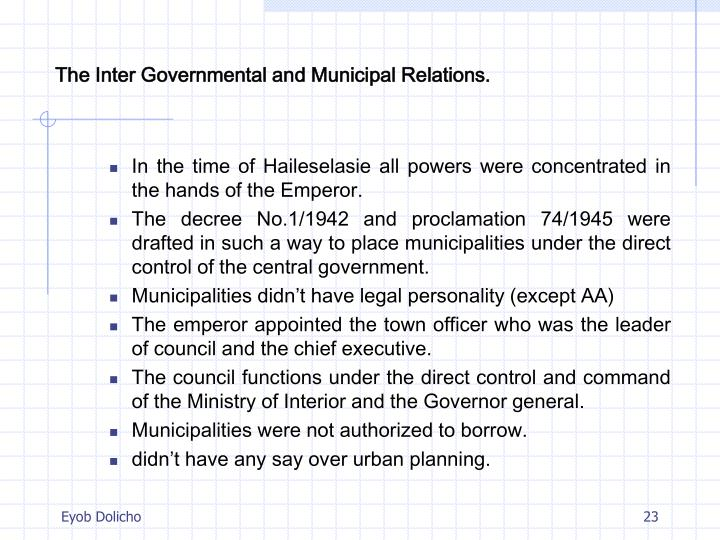 The Inter Governmental and Municipal Relations.