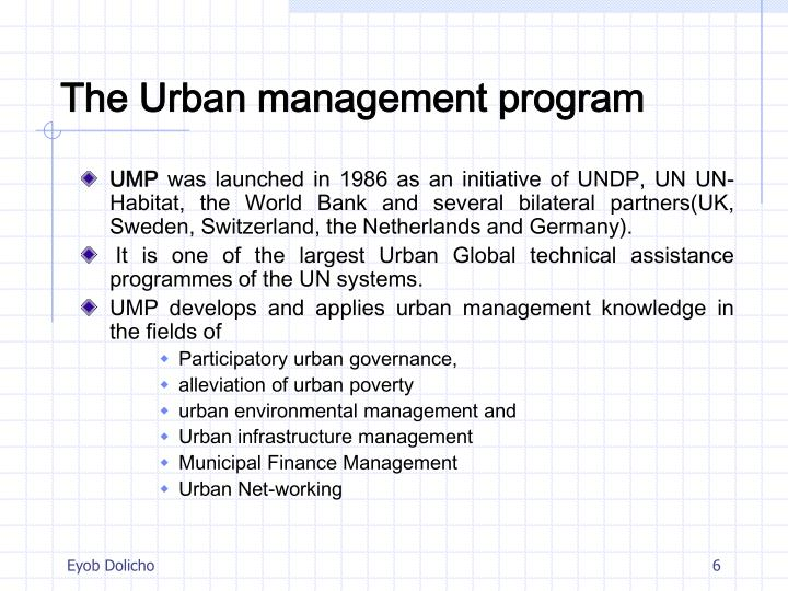 The Urban management program
