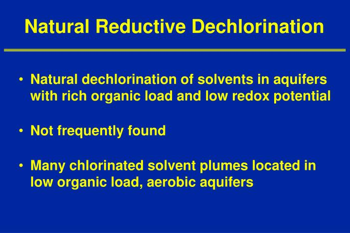 Natural Reductive Dechlorination