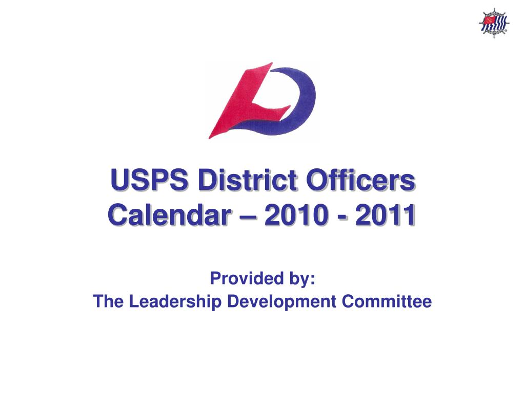 USPS District Officers Calendar – 2010 - 2011