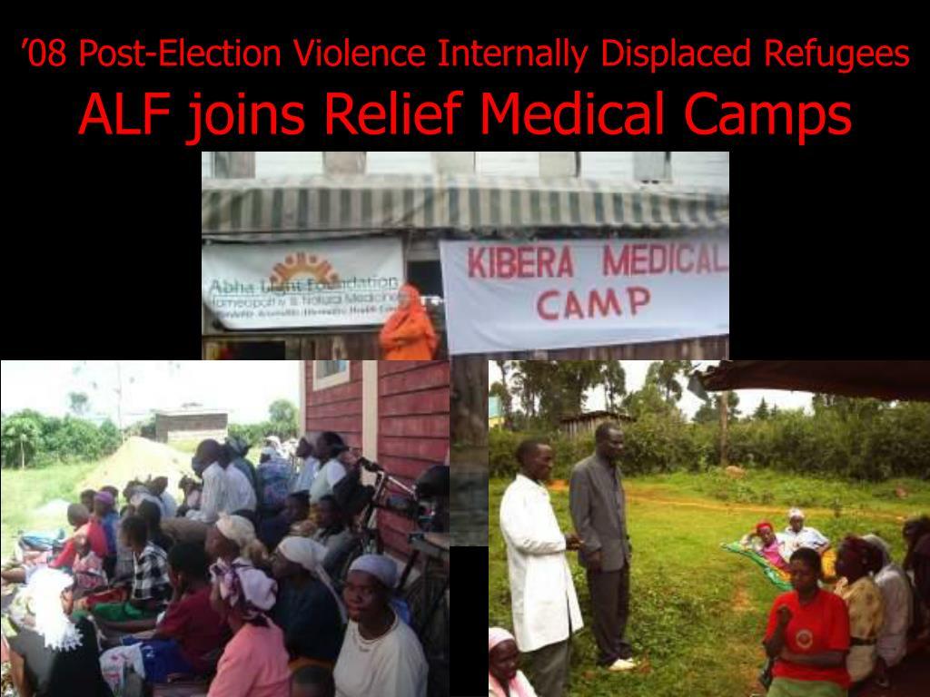 '08 Post-Election Violence Internally Displaced Refugees