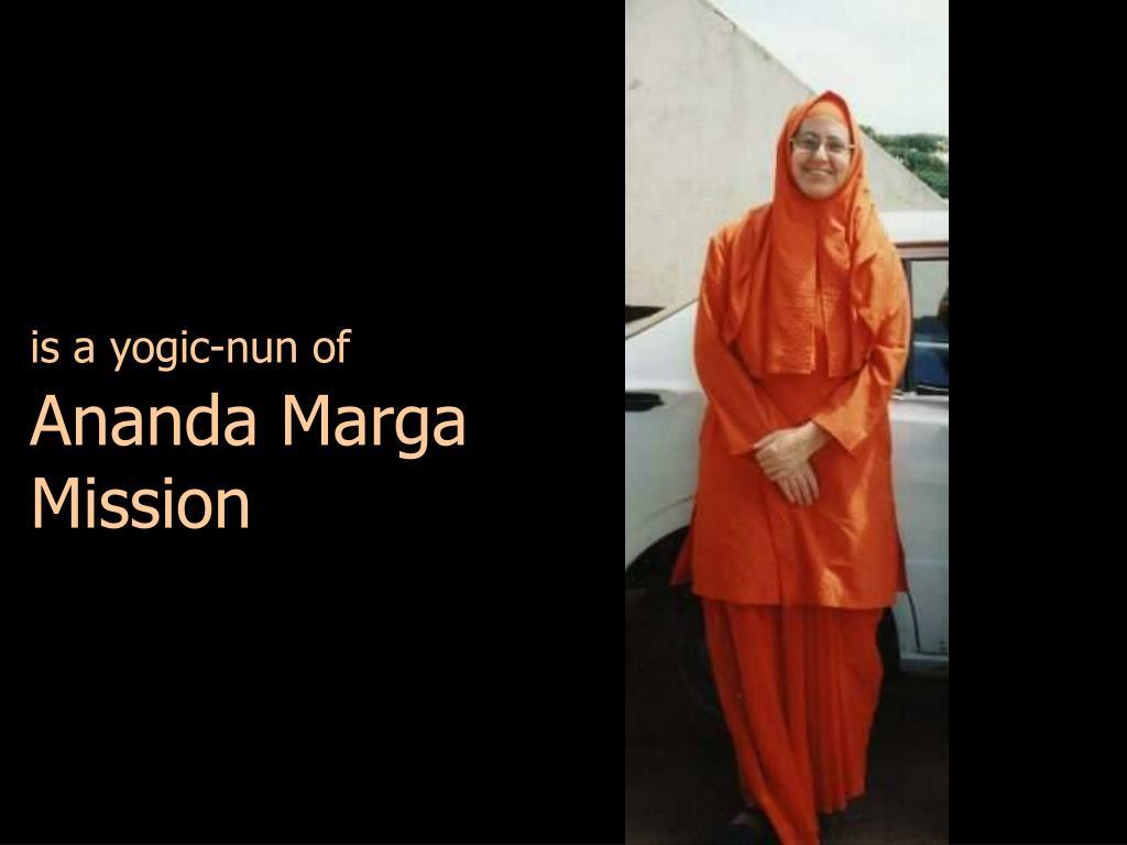 is a yogic-nun of