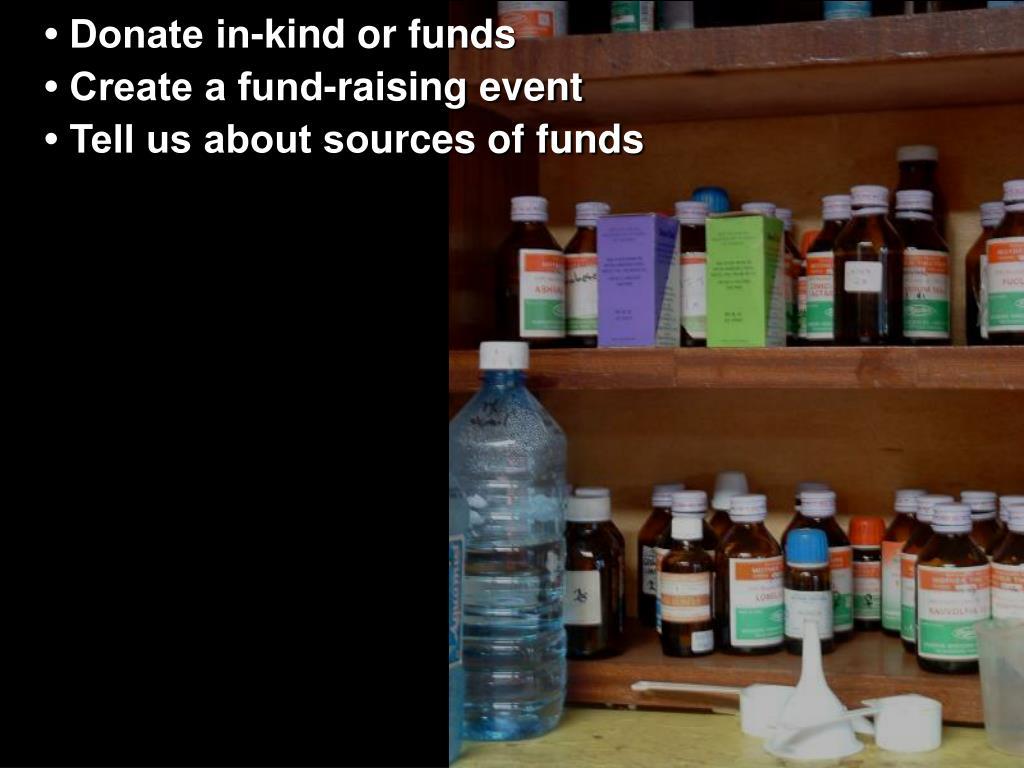 • Donate in-kind o