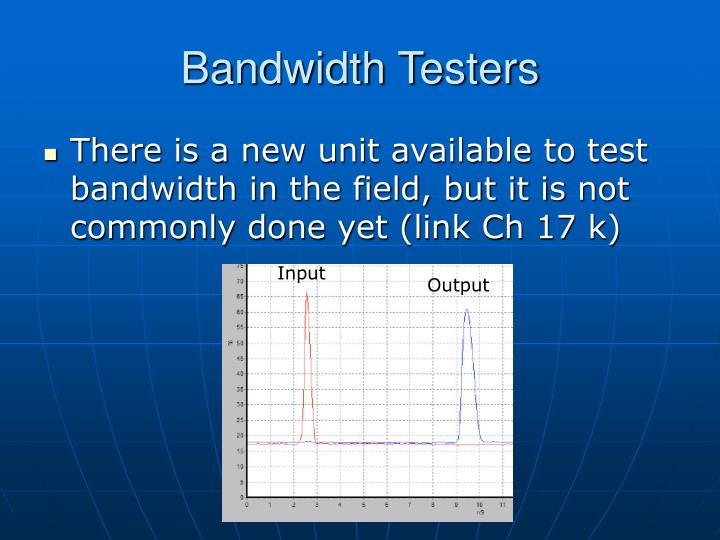 Bandwidth Testers