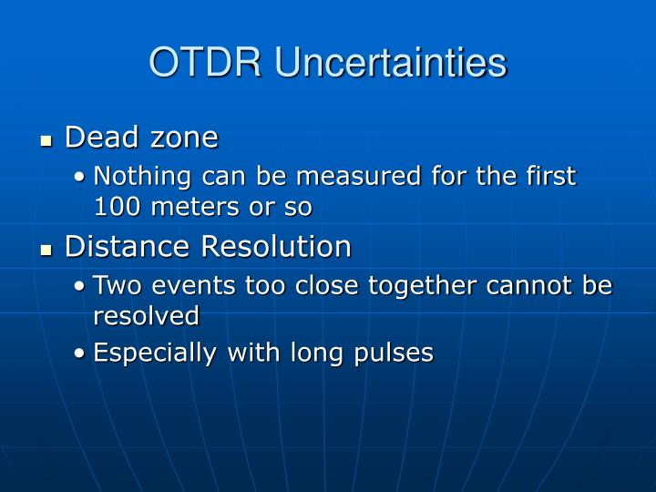 OTDR Uncertainties