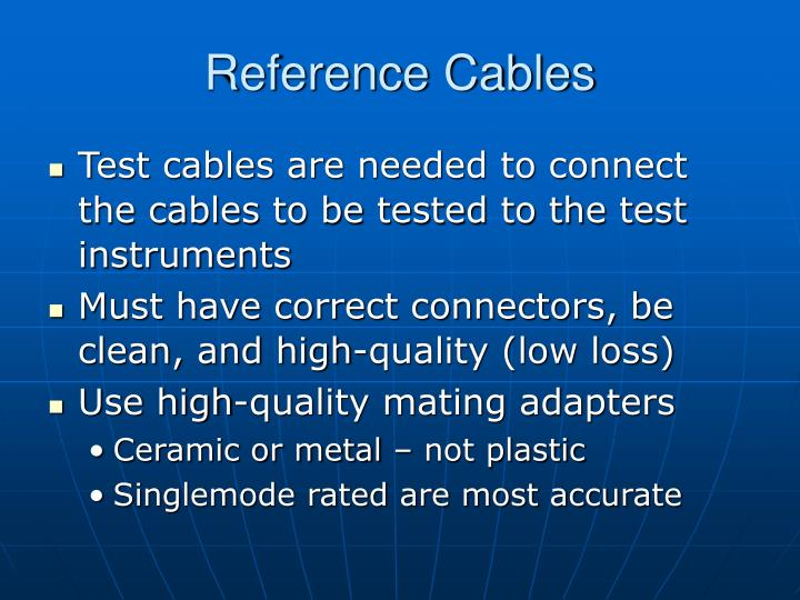 Reference Cables