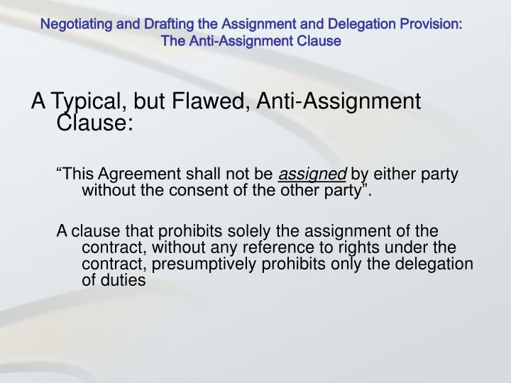 Negotiating and Drafting the Assignment and Delegation Provision: