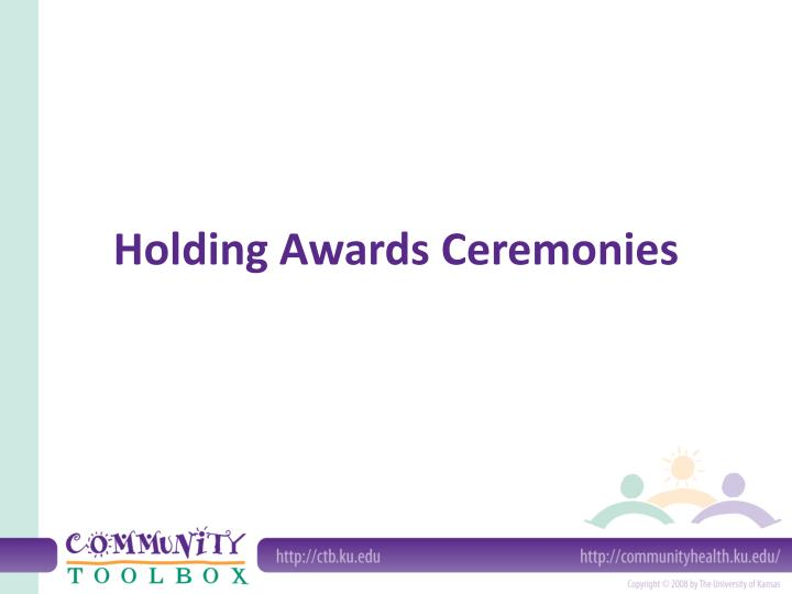 Holding awards ceremonies l.jpg