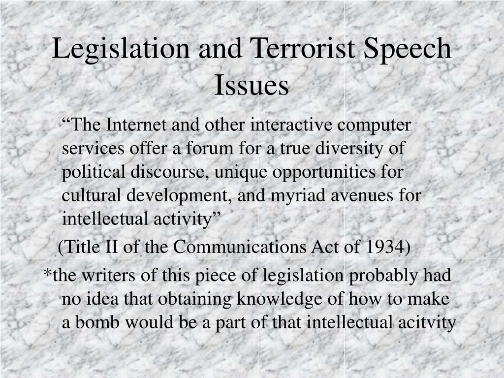 Legislation and Terrorist Speech Issues