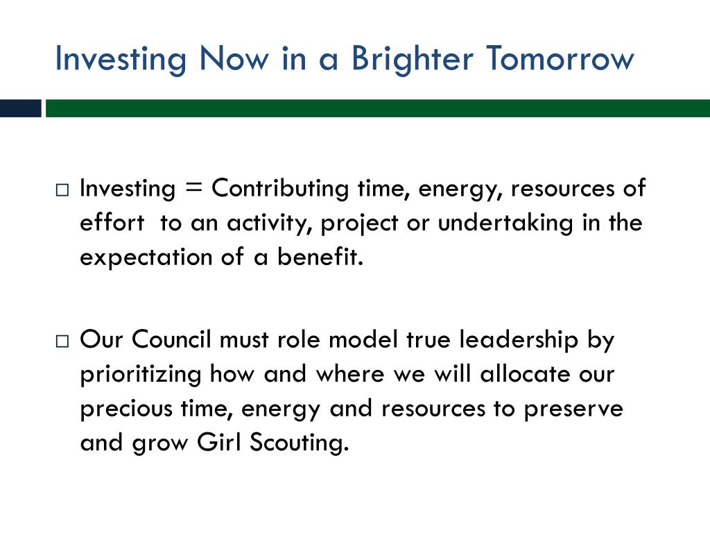 Investing Now in a Brighter Tomorrow