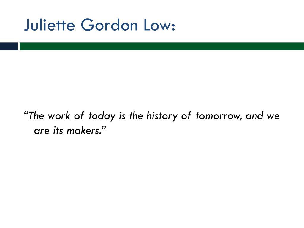 Juliette Gordon Low: