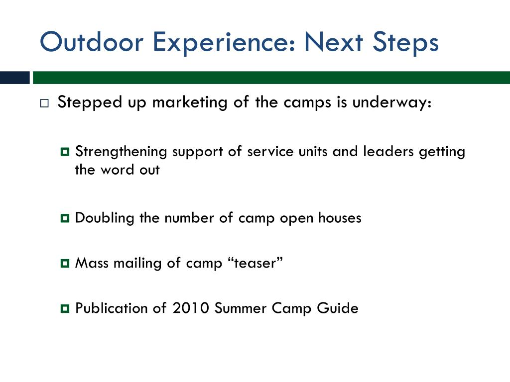 Outdoor Experience: Next Steps