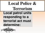 local police terrorism