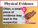 physical evidence79