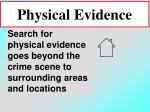 physical evidence80