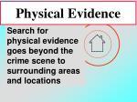 physical evidence82