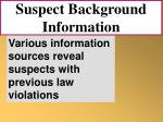 suspect background information72