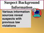 suspect background information73