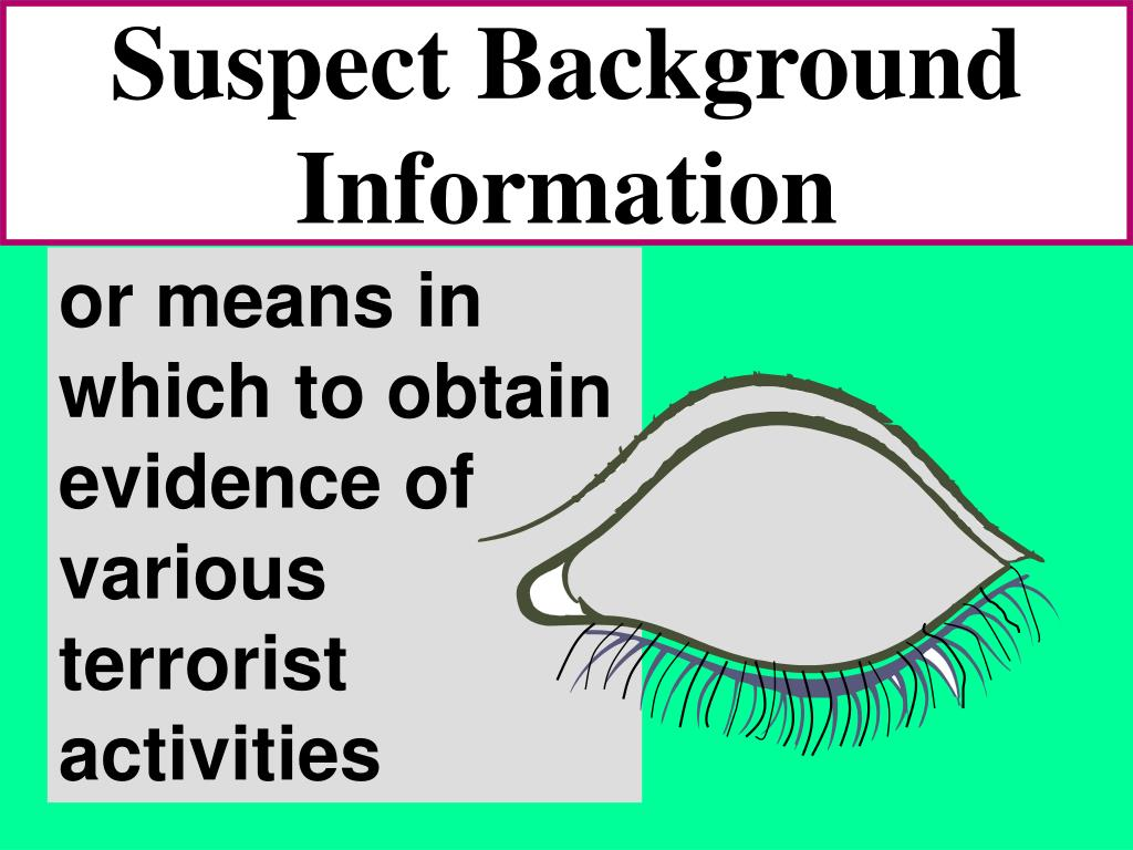 Suspect Background Information