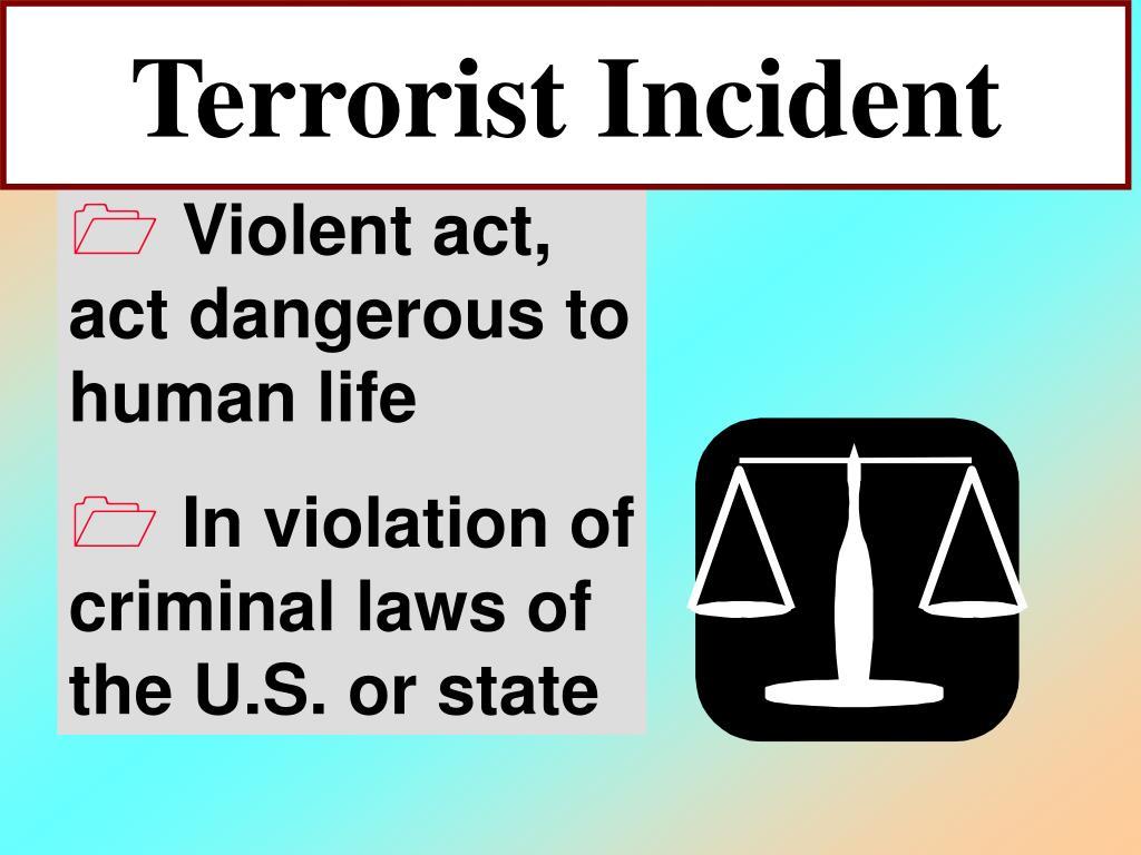 Terrorist Incident
