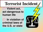 terrorist incident38