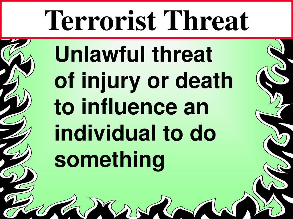 Terrorist Threat