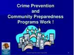 crime prevention and community preparedness programs work