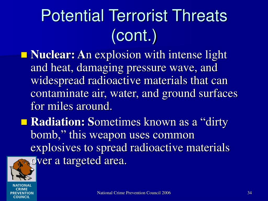 Potential Terrorist Threats (cont.)