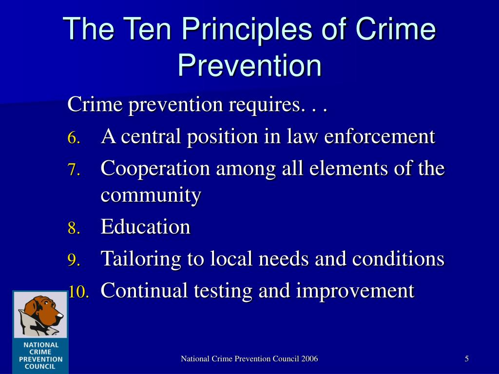 The Ten Principles of Crime Prevention