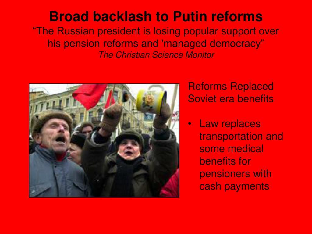 Broad backlash to Putin reforms