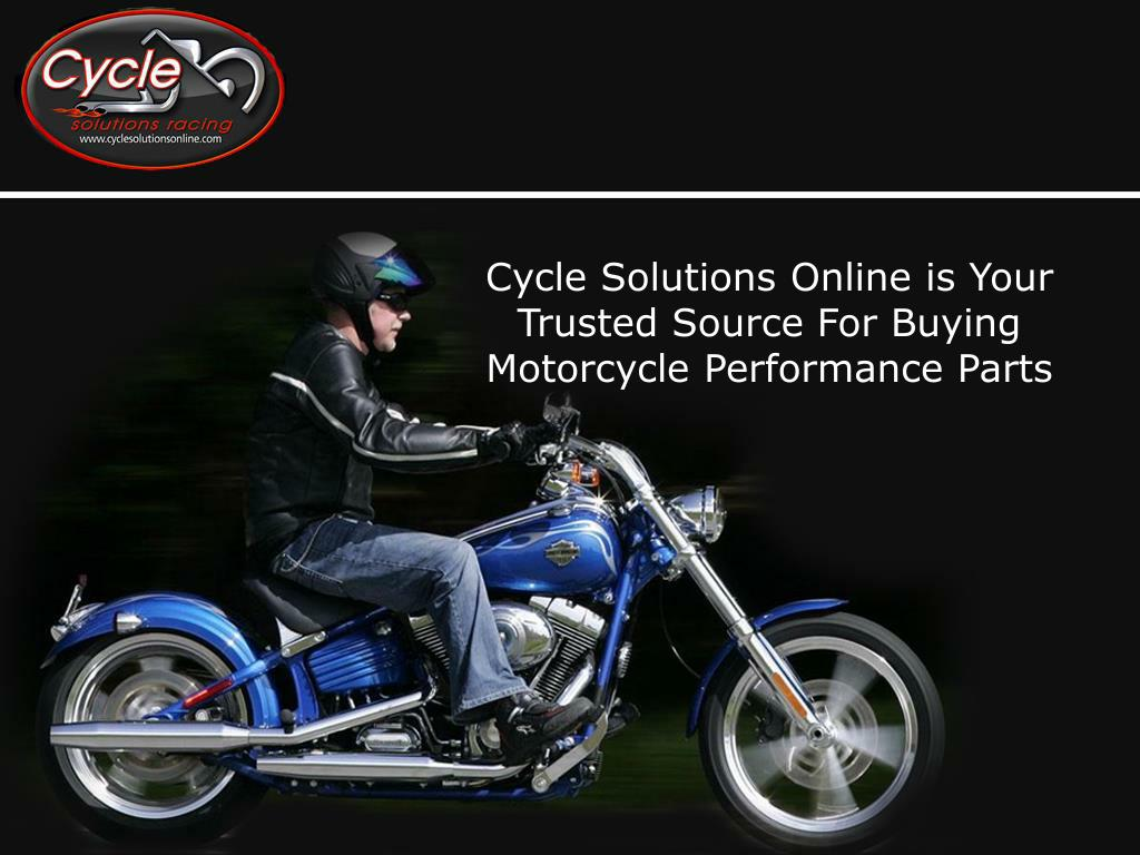 Cycle Solutions Online is Your Trusted Source For Buying Motorcycle Performance Parts