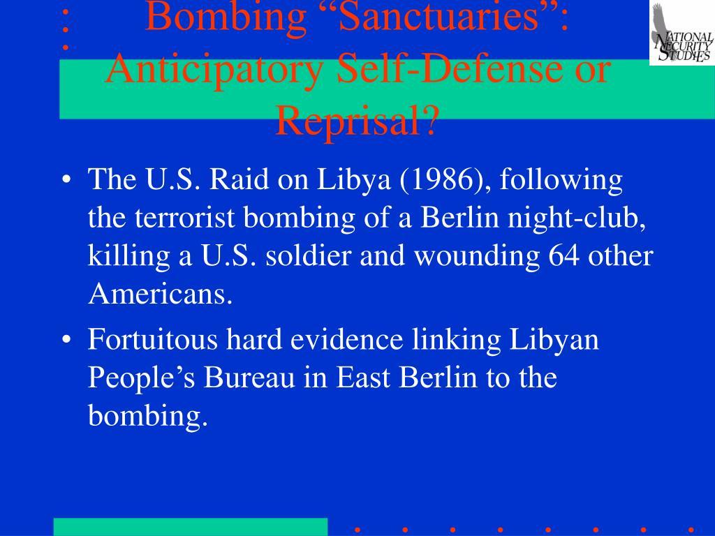 """Bombing """"Sanctuaries"""": Anticipatory Self-Defense or Reprisal?"""