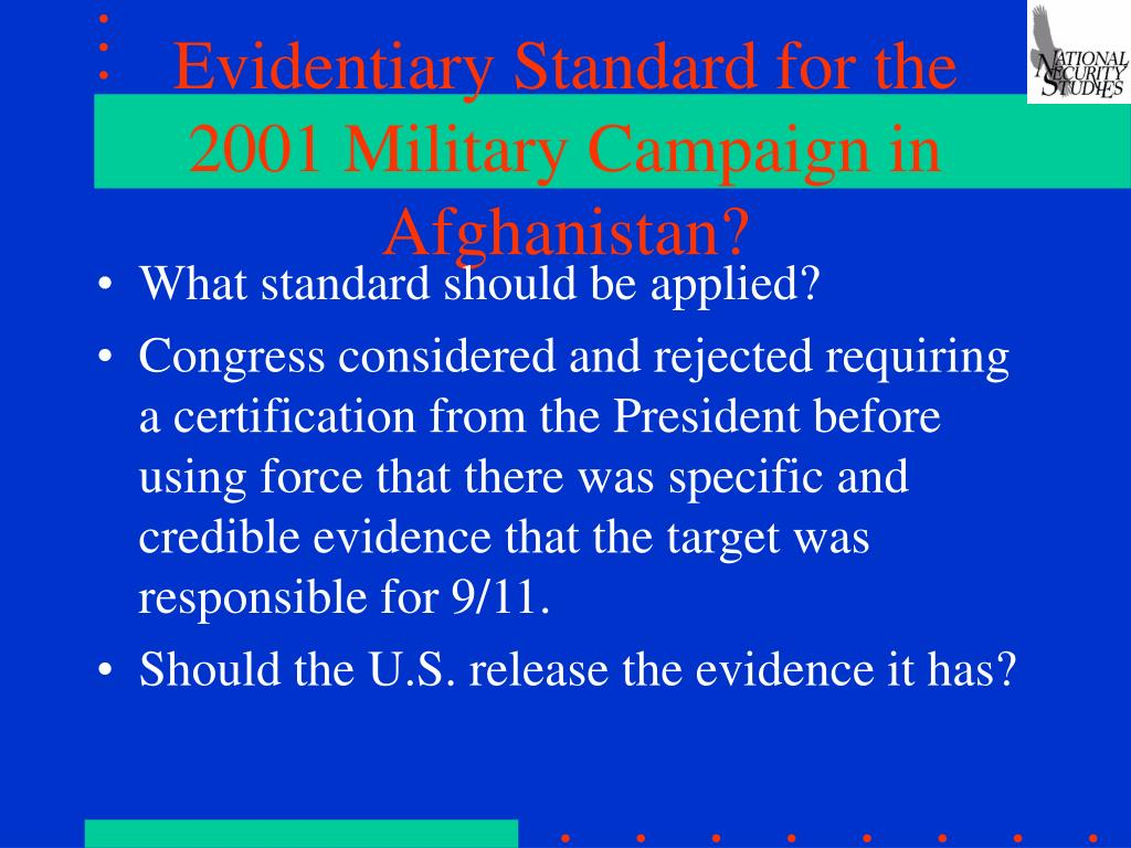 Evidentiary Standard for the 2001 Military Campaign in Afghanistan?