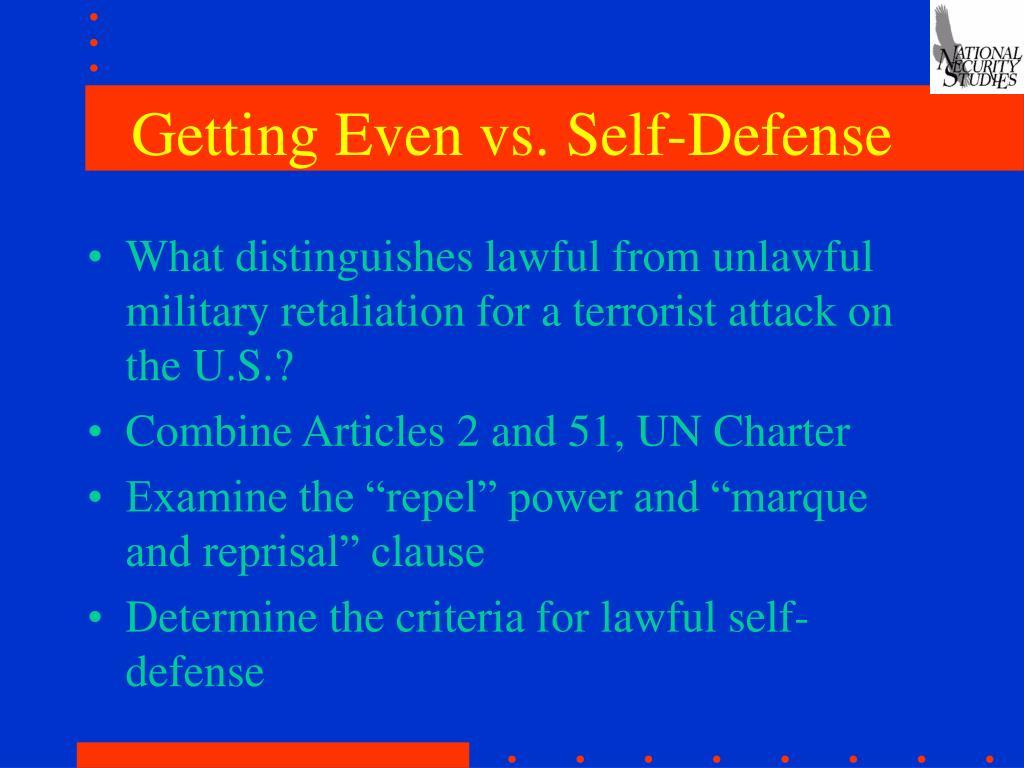 Getting Even vs. Self-Defense