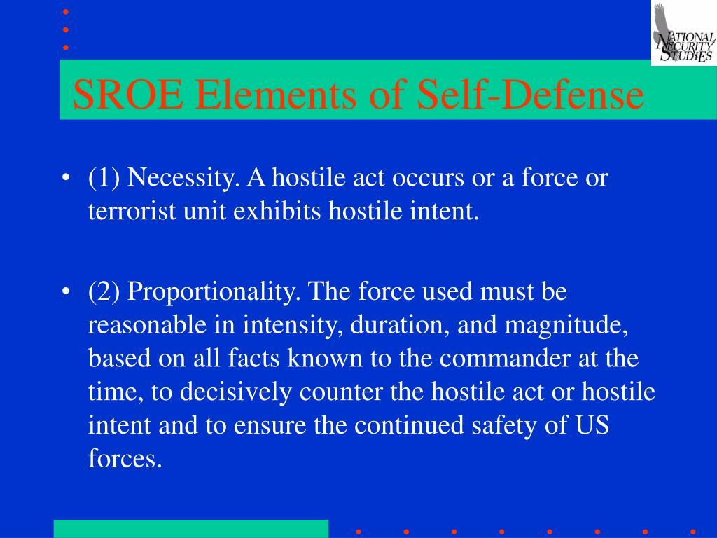 SROE Elements of Self-Defense