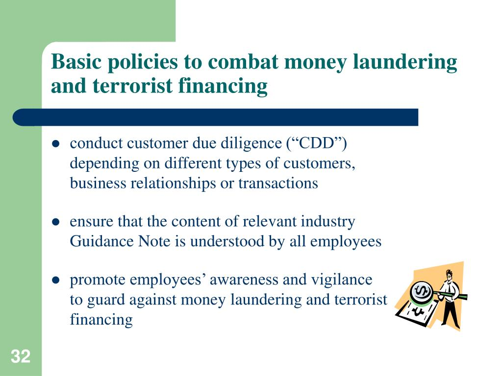 Basic policies to combat money laundering and terrorist financing