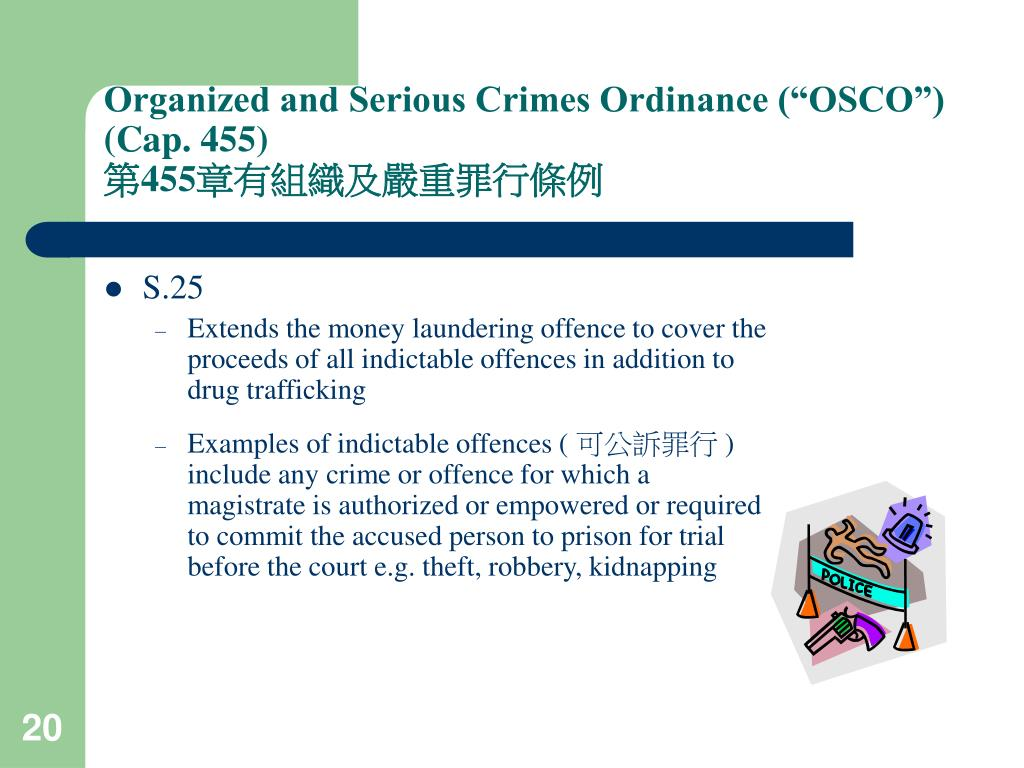 "Organized and Serious Crimes Ordinance (""OSCO"") (Cap. 455)"