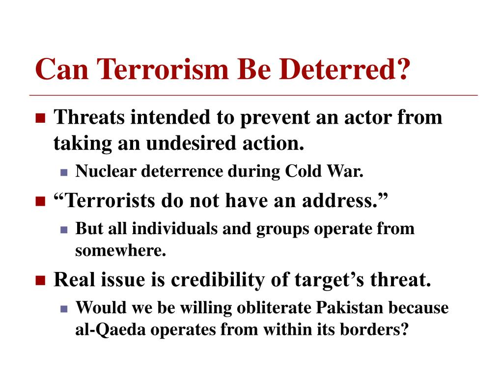 Can Terrorism Be Deterred?