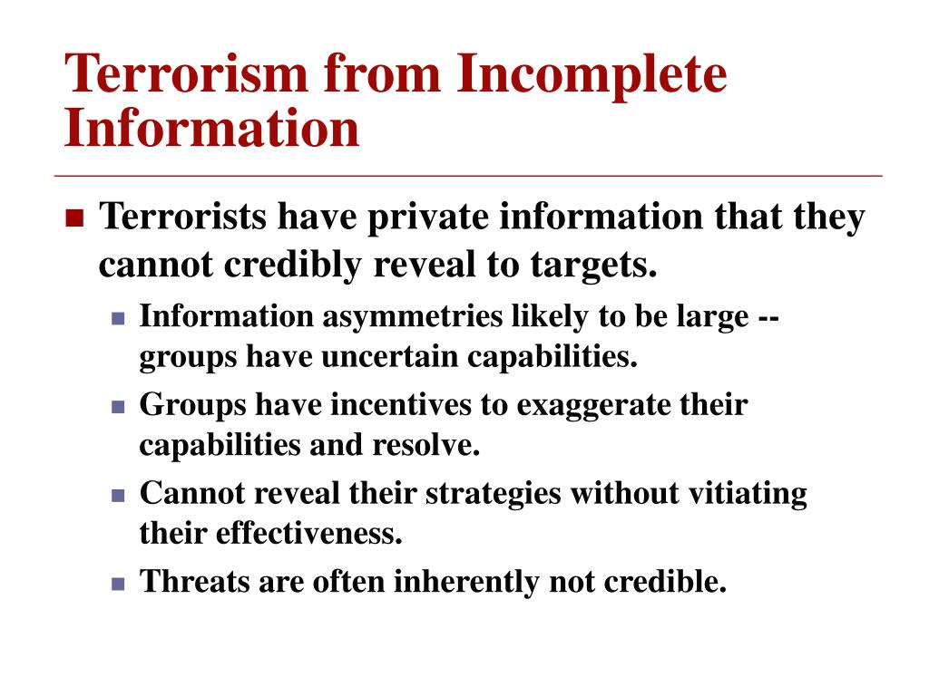 Terrorism from Incomplete Information