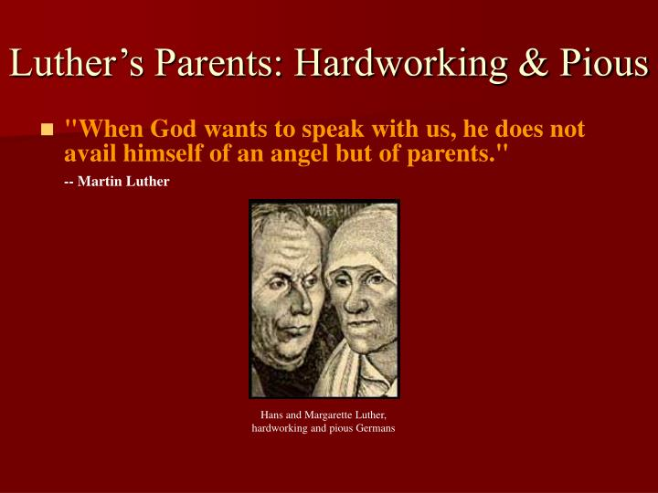 Luther's Parents: Hardworking & Pious