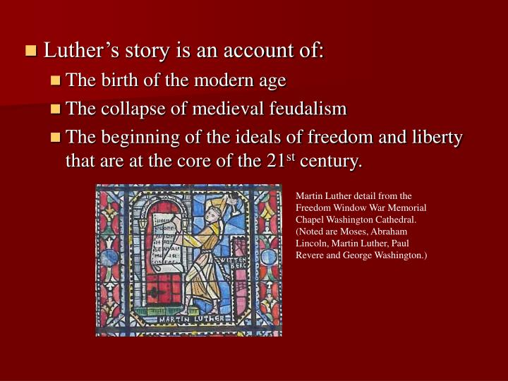 Luther's story is an account of: