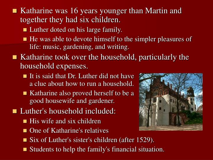 Katharine was 16 years younger than Martin and together they had six children.