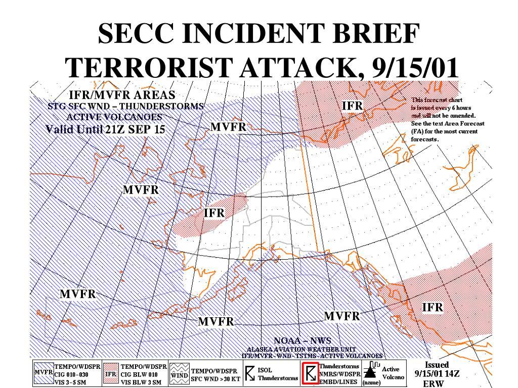 SECC INCIDENT BRIEF