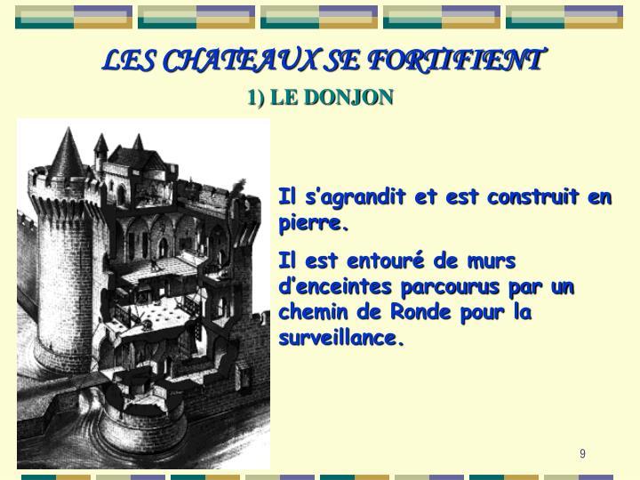 LES CHATEAUX SE FORTIFIENT