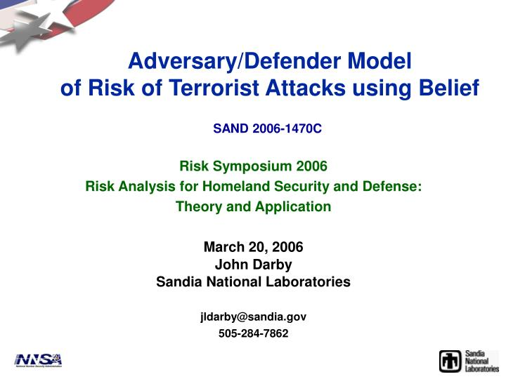 Adversary defender model of risk of terrorist attacks using belief